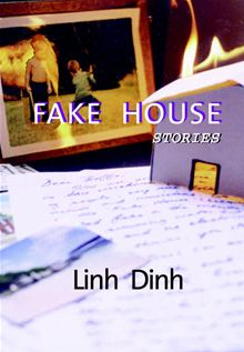 Fake House (Seven Stories Press 2000)