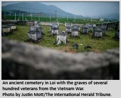 An ancient cemetery in Loi with the graves of several hundred veterans from the Vietnam War.