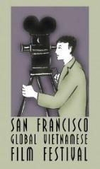 The San Francisco Global Vietnamese Film Festival