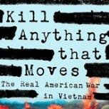 'Kill Anything that Moves' book cover