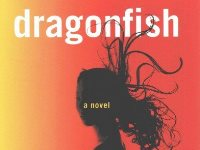 Vu Tran's, novel, Dragonfish