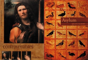 Quan Barry's 'Controvertibles and 'Asylum'