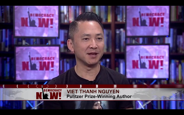 Viet Thanh Nguyen on Democracy Now!